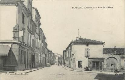 """/ CPA FRANCE 16 """"Rouillac, rue de la gare"""""""