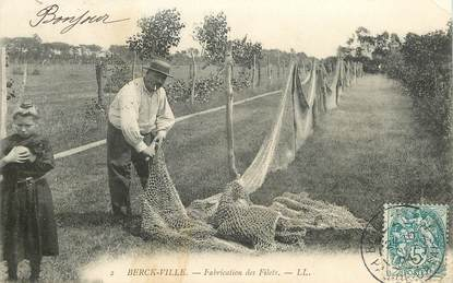 "CPA FRANCE 62 ""Berck, Fabrication des filets"""