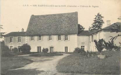 """/ CPA FRANCE 16 """"Saint Claud sur le Son, château de Signac"""""""