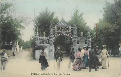 """/ CPA FRANCE 17 """"Fouras, entrée du parc du Casino"""""""