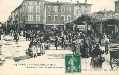 """CPA  FRANCE 38 """"Le Péage de Roussillon, Place de la Halle, un jour de marché"""""""
