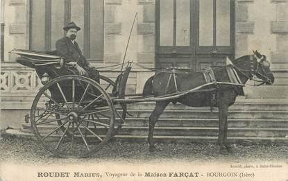 """CPA FRANCE 38 """"Bourgoin, Voyageur de la Maison Farçat, Roudet Marius"""""""