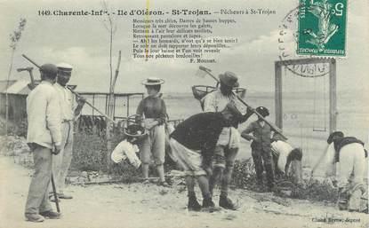 "/ CPA FRANCE 17 ""Ile d'Oléron, Saint Trojan, pêcheurs à Saint Trojan"""