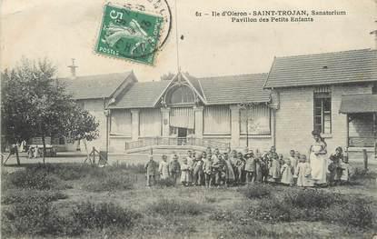 """/ CPA FRANCE 17 """"Ile d'Oléron, Saint Trojan, pavillon des Petits enfants"""""""