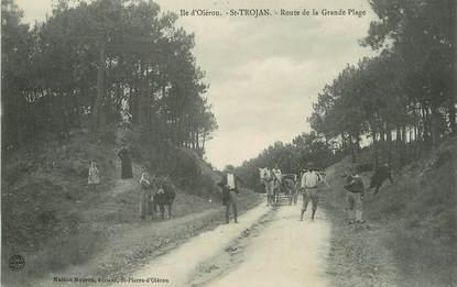 """/ CPA FRANCE 17 """"Ile d'Oléron, Saint Trojan, route de la Grande Plage"""""""