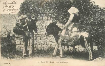 """CPA FRANCE 17 """"Ile de Ré, départ pour les champs"""" ANE"""