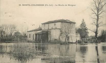 """/ CPA FRANCE 17 """"Montil Colombier, le moulin de Mérignac"""""""