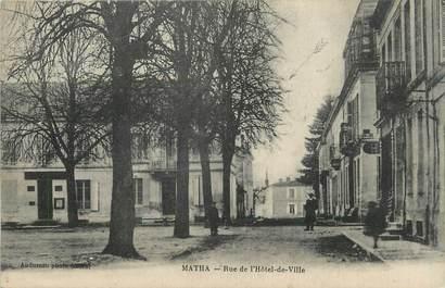 """/ CPA FRANCE 17 """"Matha, rue de l'hôtel de ville"""""""