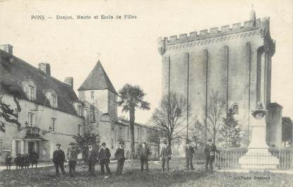 """/ CPA FRANCE 17 """"Pons, Donjon, mairie et école de filles"""""""