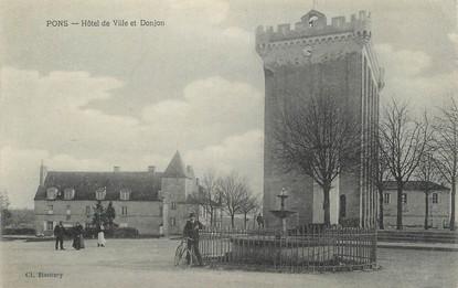 """/ CPA FRANCE 17 """"Pons, hôtel de ville et donjon"""""""
