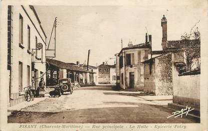 "/ CPA FRANCE 17 ""Pisany, rue principale, la halle, épicerie Patry"""