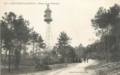 """/ CPA FRANCE 17 """"Environs de Royan, phare de la Palmyre"""""""