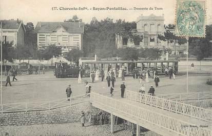 "/ CPA FRANCE 17 ""Royan Pontaillac, descente du Tram"""