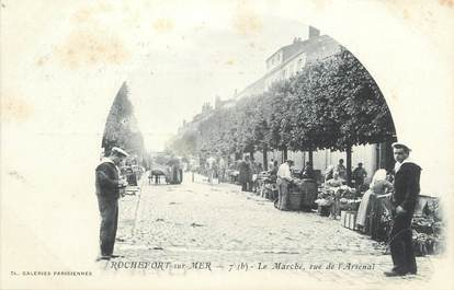 """/ CPA FRANCE 17 """"Rochefort sur Mer, le marché, rue de l'arsenal"""""""