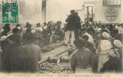 """/ CPA FRANCE 17 """"La Rochelle, halle aux poissons"""""""