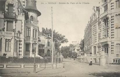 """/ CPA FRANCE 17 """"Royan, entrée du parc et de l'oasis"""""""