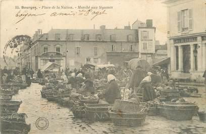 """/ CPA FRANCE 18 """" Bourges, place de la Nation, marché aux légumes"""""""