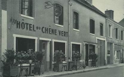 """/ CPA FRANCE 18 """"La Chapelle d'Angillon, hôtel du chêne vert"""""""