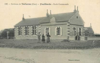 """/ CPA FRANCE 18 """"Feuillardes, école communale"""""""