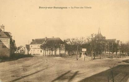 """/ CPA FRANCE 18 """"Neuvy sur Barangeon, la place des Tilleuls"""""""