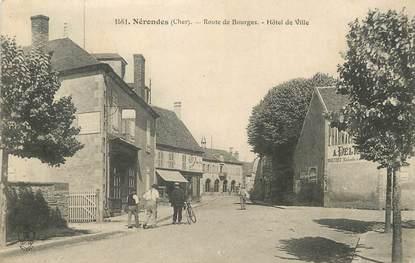 """/ CPA FRANCE 18 """"Nérondes, route de Bourges, hôtel de ville"""""""