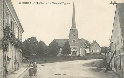"""/ CPA FRANCE 18 """"Soulangis, la place de l'église"""""""
