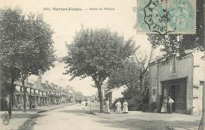 """/ CPA FRANCE 18 """"Vierzon Forges, route de Mehun"""""""