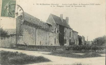 """/ CPA FRANCE 33 """"Saint Emilion, ancien logis malet de Roquefort et les remparts Ouest de l'ancienne cité"""""""