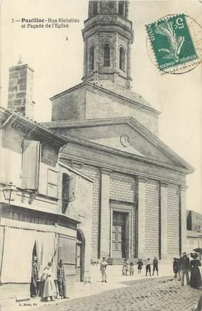 """/ CPA FRANCE 33 """"Pauillac, rue Richelieu et façade de l'église"""""""