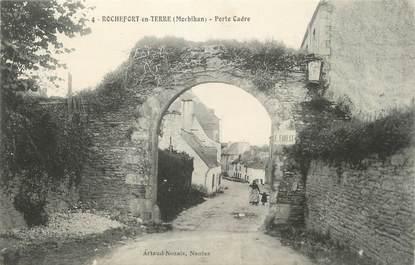 "/ CPA FRANCE 56 ""Rochefort en terre, porte Cadre"""