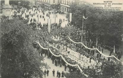 """/ CPA FRANCE 44 """"Nantes, rétablissement des processions en 1921, sur le cours Saint Pierre"""""""