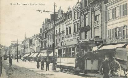 """/ CPA FRANCE 80 """"Amiens, rue de Noyon"""" / TRAMWAY"""