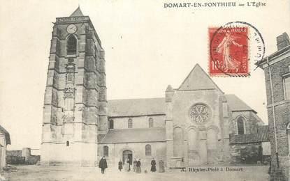 """/ CPA FRANCE 80 """"Domart en Ponthieu, l'église"""""""