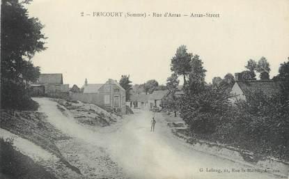 """/ CPA FRANCE 80 """"Fricourt, rue d'Arras"""""""