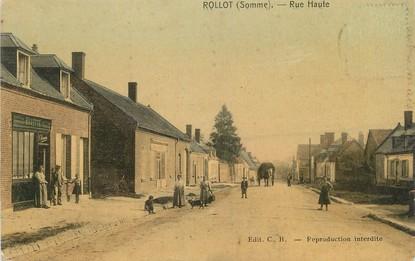 """/ CPA FRANCE 80 """"Rollot, rue Haute"""""""