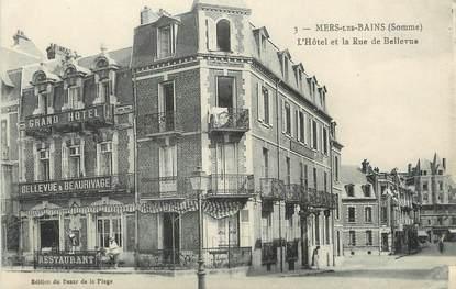 """/ CPA FRANCE 80 """"Mers Les Bains, l'hôtel et la rue de Bellevue"""""""