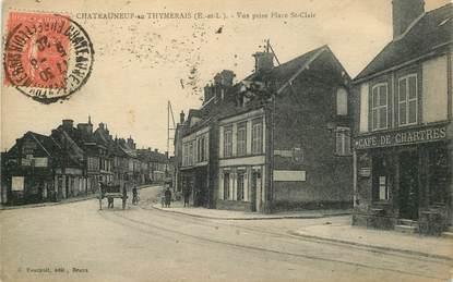 """CPA FRANCE 28 """"Chateauneuf en Thymerais, vue prise Place Saint Clair"""""""