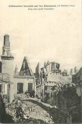 """CPA FRANCE 28 """"Châteaudun, incendié par les allemands en 1870 """""""