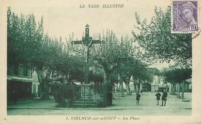 """/ CPA FRANCE 81 """"Vielmur sur Agout, la place"""""""