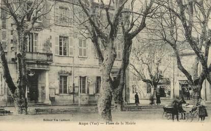 """/ CPA FRANCE 83 """"Aups, place de la mairie"""""""