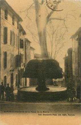 """/ CPA FRANCE 83 """"Barjols, fontaine de la place de la mairie"""""""