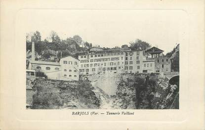 """/ CPA FRANCE 83 """"Barjols, tannerie Vaillant"""""""