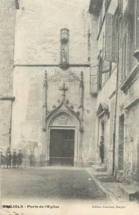 """/ CPA FRANCE 83 """"Barjols, porte de l'église"""""""