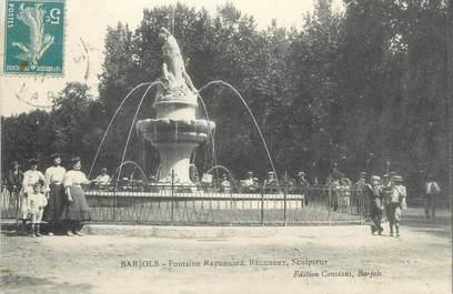 "/ CPA FRANCE 83 ""Barjols, fontaine Reynouard """