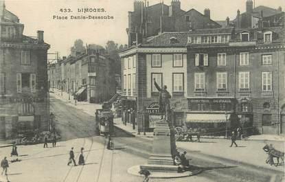 "/ CPA FRANCE 87 ""Limoges, place Denis Dessoubs"" / TRAMWAY"