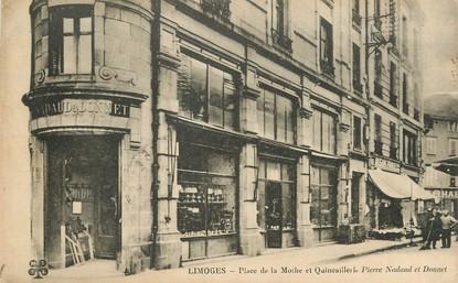 """/ CPA FRANCE 87 """"Limoges, place de la Mothe et quincaillerie"""""""