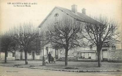 """/ CPA FRANCE 78 """"Les Alluets Le Roi, la mairie et l'école"""""""