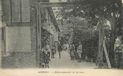"""/ CPA FRANCE 78 """"Achères, hôtel restaurant de la gare"""""""