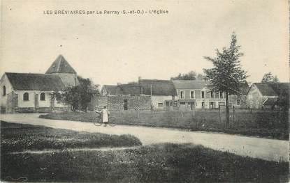 """/ CPA FRANCE 78 """"Les Bréviaires par Le Perray, l'église"""""""