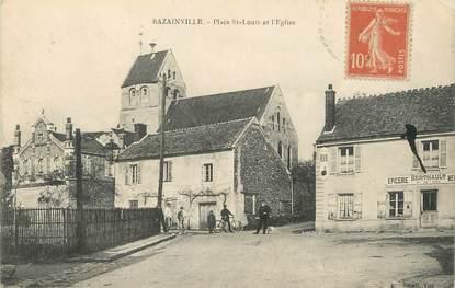 """/ CPA FRANCE 78 """"Bazainville, place Saint Louis et l'église"""""""